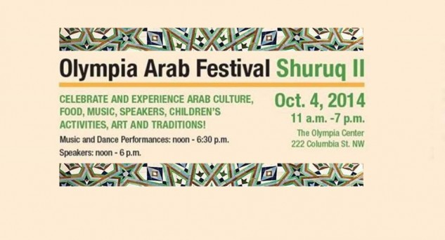 Oct. 4: Olympia Arab Festival  – Shuruq II. All events free and open to the public. Join us! Click for detail.